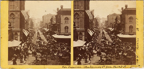 #583 - Montgomery Street, from Market. July 4th, 1864.