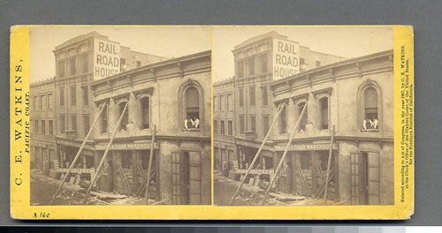 #984 - Effects of the Earthquake, Oct. 21, 1868, Railroad House, Clay St.