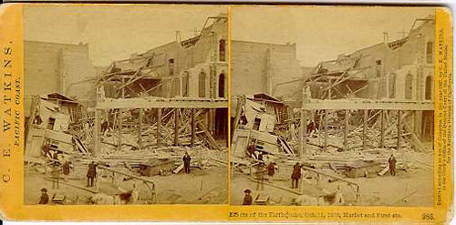 #985 - Effects of the Earthquake, Oct. 21, 1868, Market and First sts.