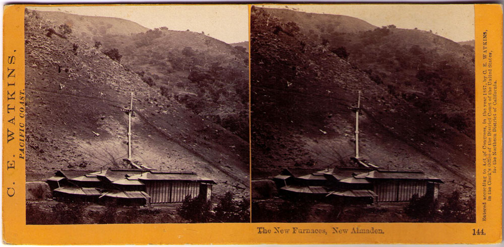 Watkins #144 - The New Furnaces, New Almaden.
