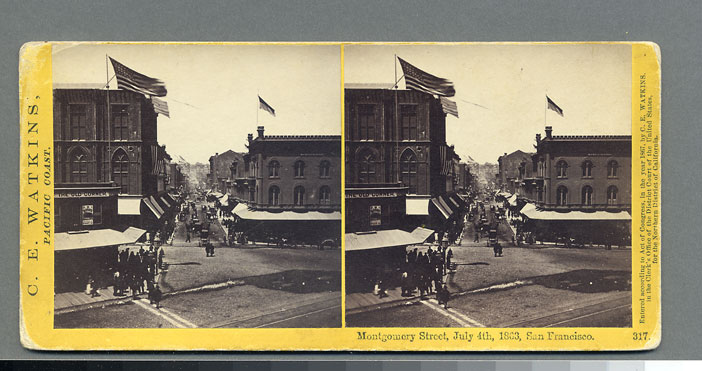 Watkins #317 - Montgomery Street, July 4th, 1863, San Francisco