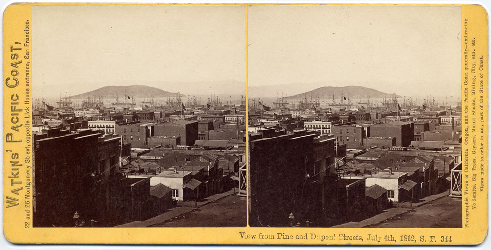 Watkins #344 - View from Pine and Dupont Streets, July 4th, 1862, S.F.