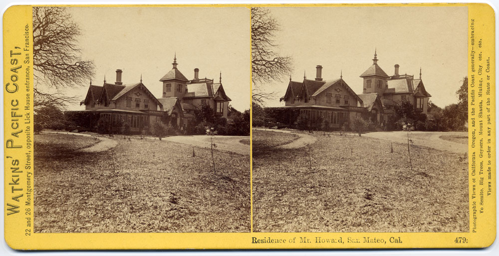 Watkins #479 - Residence of Mr. Howard, San Mateo, Cal.