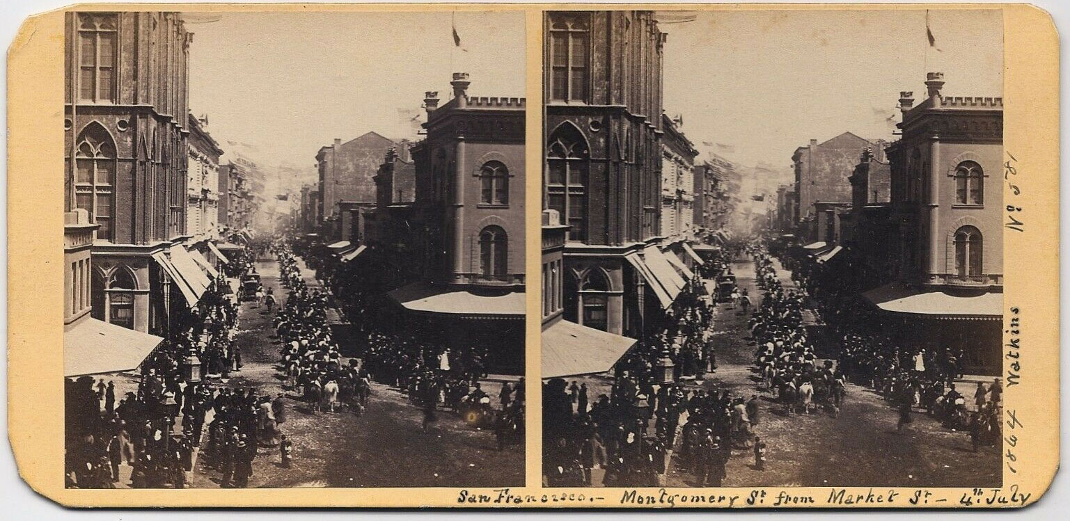 Watkins #581 - Montgomery St. from Market St, 4th July, 1864, San Francisco.