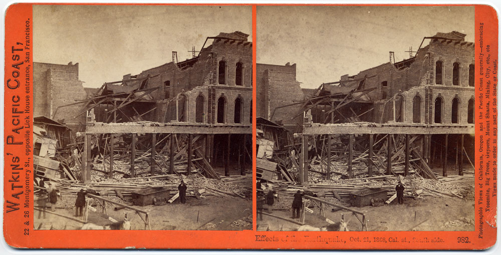 Watkins #982 - Effects of the Earthquake, Oct. 21, 1868, Cal. St., South side