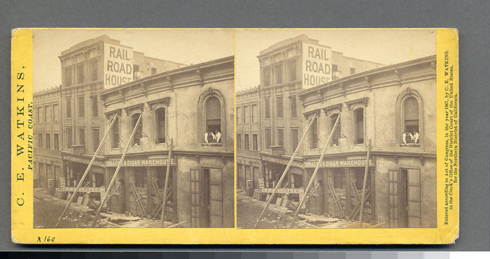 Watkins #984 - Effects of the Earthquake, Oct. 21, 1868, Railroad House, Clay St.