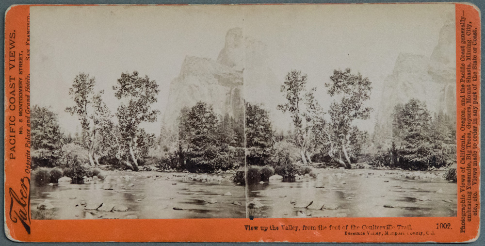 Watkins #1002 - View up the Valley, from the foot of the Coulterville Trail, Yosemite Valley, Mariposa County, Cal.