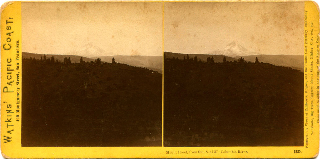 Watkins #1320 - Mount Hood from Sun Set Hill, Columbia River