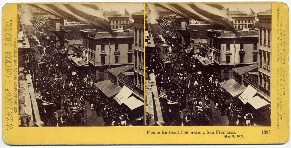 Watkins #1396 - Central Pacific Railroad Celebration, May 8, 1869.
