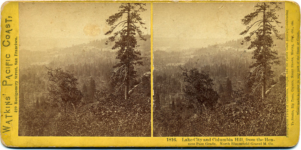 Watkins #1816 - Lake City and Columbia Hill from the Henness Pass Grade. North Bloomfield Gravel Mining Co.
