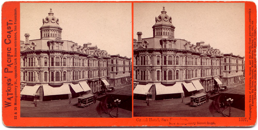 Watkins #1397 - Grand Hotel, San Francisco, New Montgomery street Front