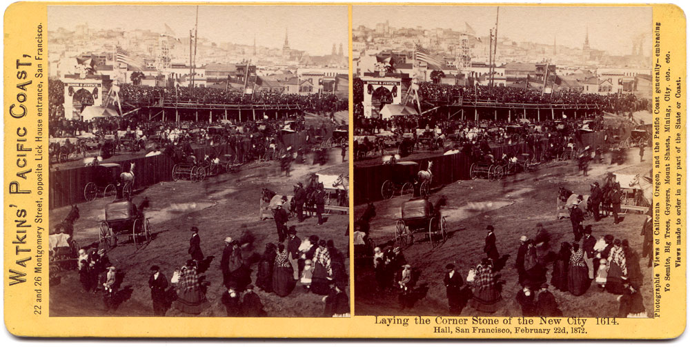 Watkins #1614 - Laying the Corner Stone of the New City Hall, San Francisco, February 22d, 1872