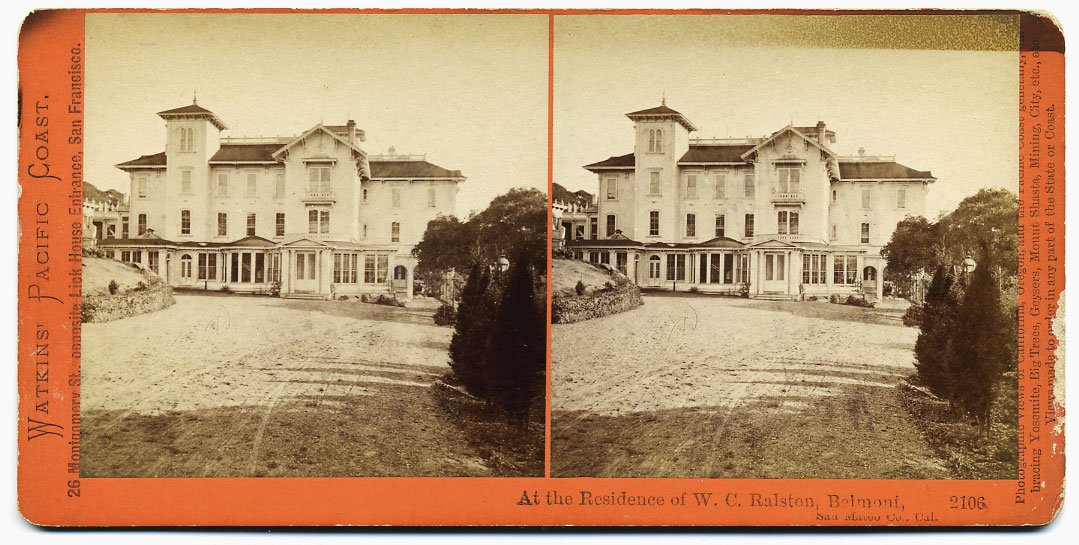 Watkins #2106 - At the Residence of W.C. Ralston, Belmont, San Mateo Co., Cal.
