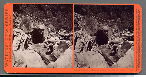 #3398 - Miner's Tunnel, Humbug Canon, Nevada County, Cal.