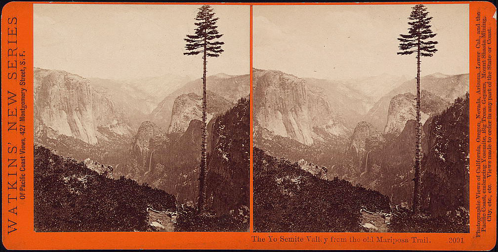 Watkins #3091 - The Yo Semite Valley from the old Mariposa Trail