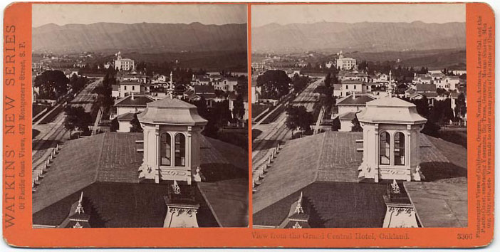 Watkins #3306 - View from the Grand Central Hotel, Oakland.