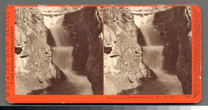 Watkins #3400 - Cascade below the Boorman Dam, Nevada Co., Cal.