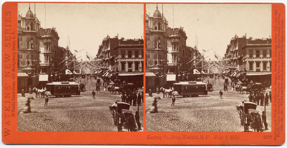 Watkins #3577 - Kearny St., from Market, S.F., July 4, 1876.