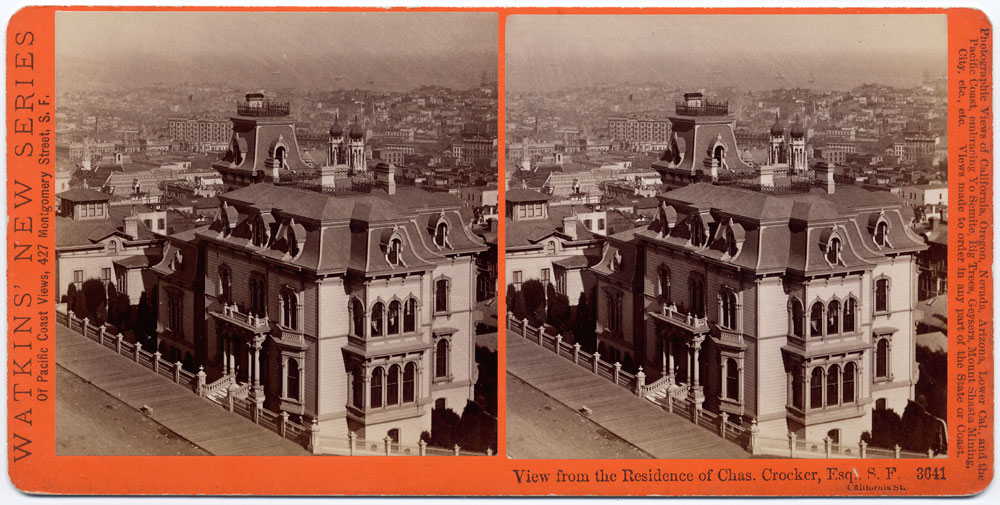 Watkins #3641 - View from the Residence of Chas. Crocker, Esq., S.F. California St.