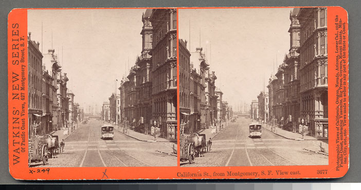 Watkins #3677 - California St., from Montgomery, S.F. View East.