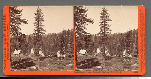 #4211 - Soda Springs near Summit Station, C.P.R.R., Cal.