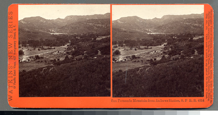 Watkins #4314 - San Fernando Mountain from Andrews Station, S.P.R.R., Cal.