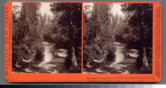 Watkins #5009 - The San Lorenzo from the R.R. crossing. Big Tree Station, Felton, Santa Cruz, Cal.