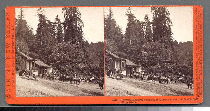 Watkins #5021 - Glenwood Magnetic Springs, Santa Cruz Co., Cal., Hubertユ& Luff, Proprietors.