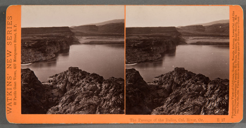 Watkins #E27 - The Passage of the Dalles, Columbia River, Oregon