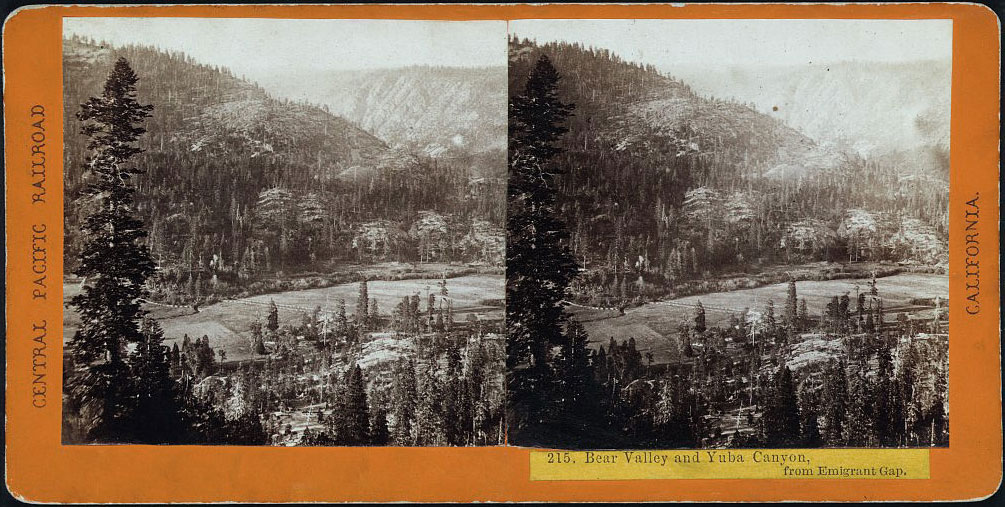 Watkins #215 - Bear Valley and Yuba Canyon, from Emigrant Gap