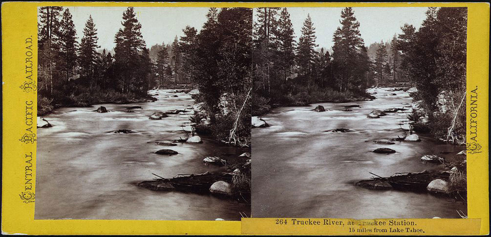Watkins #264 - Truckee River, at Truckee Station. 15 miles from Lake Tahoe