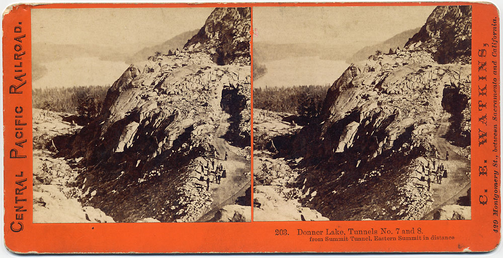 Watkins #203 - Donner Lake, Tunnels No 7 and 8, from Summit Tunnel. Eastern Summit in distance