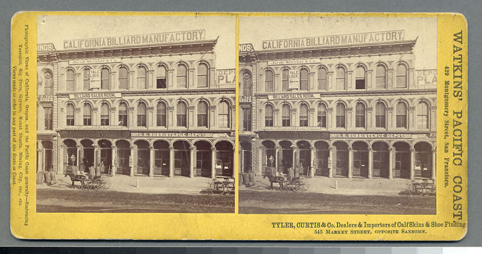 Watkins Unnumbered View - Tyler, Curtis & Co., Dealers & Importers of Calf Skins & Shoe Findings, 545 Market St., Opposite Sansome.